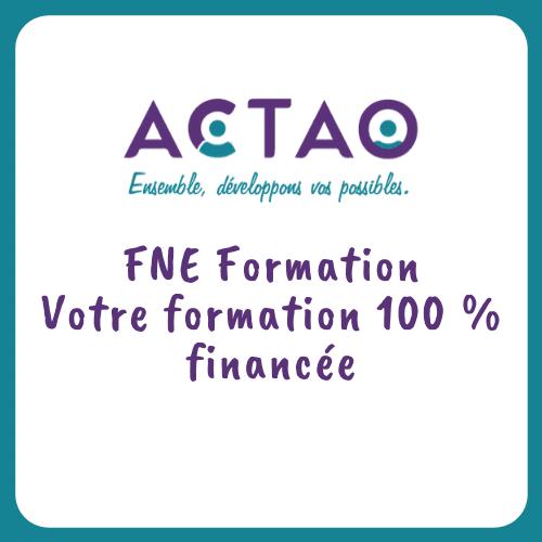 FNE Formation - Votre bilan 100 % financé